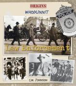 Law Enforcement (Origins
