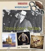 Organized Crime (Origins