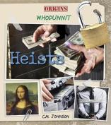 Heists (Origins: Whodunnit)