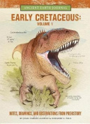 The Early Cretaceous Volume 1