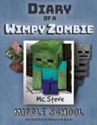Diary of a Minecraft Wimpy Zombie