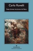 Siete Breves Lecciones de Fisica [Spanish]