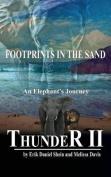 Thunder II: An Elephant's Journey