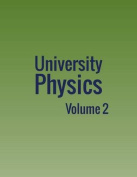 University Physics: Volume 2
