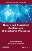 Theory and Statistical Applications of Stochastic Processes