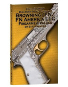 Fifth Edition Blue Book Pocket Guide for Browning/FN/FN America LLC Firearms & Values
