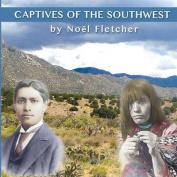 Captives of the Southwest