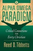 Alpha Omega Paradigm