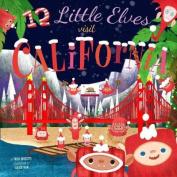 12 Little Elves Visit California