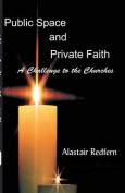 Public Space and Private Faith