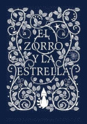 El Zorro y La Estrella / The Fox and the Star [Spanish]