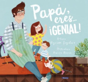 Papa, Eres ... Genial! / Dad, You Are Awesome! [Spanish]