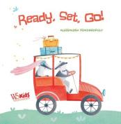 Ready, Set, Go! [Board book]
