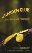 The Garden Club and the Kumquat Campaign