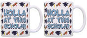 Graduate Gifts Holla at this Scholar Funny Graduation Gifts 2 Pack Gift Coffee Mugs Tea Cups White