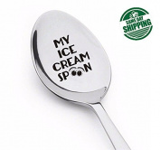 My Ice Cream Spoon,best selling,ice cream lovers,dads ice cream,Christmas Gift Ideas