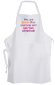 You are  .   unicorns and sparkles combined! Adult Size Apron