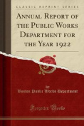 Annual Report of the Public Works Department for the Year 1922