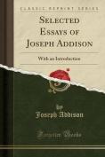 Selected Essays of Joseph Addison