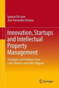 Innovation, Startups and Intellectual Property Management