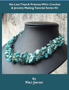 PDF Wire Crochet Necklace Pattern No less than a princess necklace N1