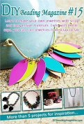 Jewellery Tutorials, Crafting Jewellery Projects, DIY Jewellery Crafts, DIY Beading Magazine #15