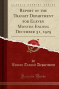 Report of the Transit Department for Eleven Months Ending December 31, 1925