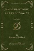 Jean-Christophe, La Fin Du Voyage [FRE]