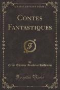 Contes Fantastiques  [FRE]