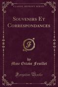 Souvenirs Et Correspondances  [FRE]