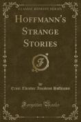 Hoffmann's Strange Stories