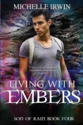 Living with Embers