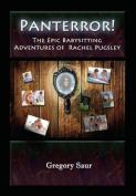 Panterror! the Epic Babysitting Adventures of Rachel Pugsley