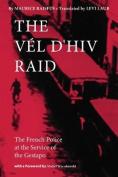 The Vel d'Hiv Raid