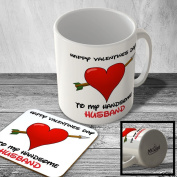 MAC_VAL_030 HAPPY VALENTINES DAY TO MY HANDSOME HUSBAND - Mug and Coaster set