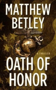 Oath of Honor: A Thriller [Large Print]