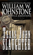 Texas John Slaughter  [Large Print]