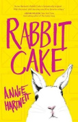 Rabbit Cake [Large Print]