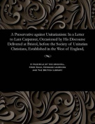 A Preservative Against Unitarianism