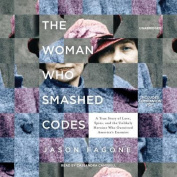 The Woman Who Smashed Codes [Audio]