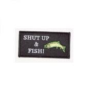 SHUT UP & FISH PATCH