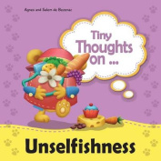 Tiny Thoughts on Unselfishness