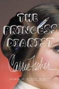 The Princess Diarist [Large Print]