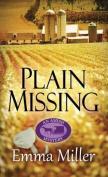 Plain Missing [Large Print]