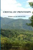 Cristal Du Printemps [FRE]