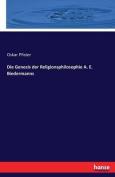 Die Genesis Der Religionsphilosophie A. E. Biedermanns [GER]