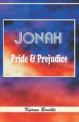 Jonah: Pride and Prejudice