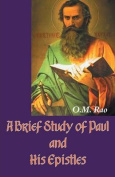 A Brief Study of Paul and His Epistles