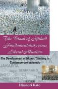 The Clash of Ijtihad Fundamentalist Versus Liberal Muslims