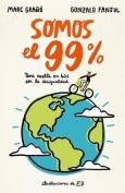 Somos El 99%/We Are the 99% [Spanish]